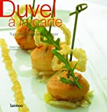 Stefaan Daeninck Duvel a la Carte: Top Chefs Cook with Top Beer