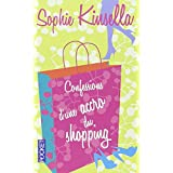 Confessions d'une accro du shoppingpar Sophie KINSELLA