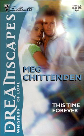 Dreamscapes: This Time Forever, Margaret Chittenden