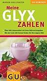 Meine GLYX-Zahlen (GU Diät&Gesundheit) title=