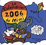 Le calendrier 2006 de Mimi