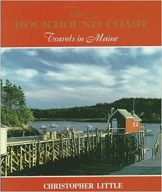 The Rockbound Coast: Travels in Maine