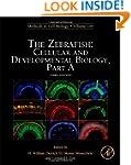 The Zebrafish: Cellular and Developme...