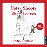 Eats, Shoots & Leaves 2015 Day-to-Day Calendar: The Zero Tolerance Approach to Punctuation