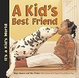 A Kid's Best Friend (It's a Kid's World)