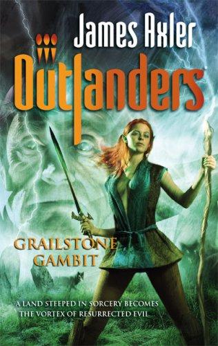 Grailstone Gambit (Outlanders)