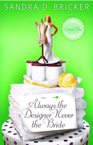 Always the Designer, Never the Bride (Emma Rae Creation)