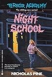Night School (Terror Academy)