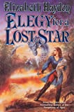Elegy for a Lost Star (Symphony of Ages) (0312878834) by Haydon, Elizabeth