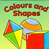 Colours and Shapes Bb (Board Books)
