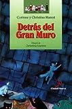 Detras del Gran Muro (Spanish Edition)