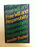 img - for Free Will and Responsibility (Opus Books) book / textbook / text book