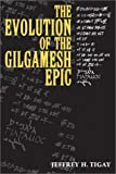 img - for The Evolution of the Gilgamesh Epic book / textbook / text book