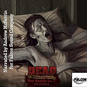 DEAD: The Geeks (Vol. 2) Audiobook