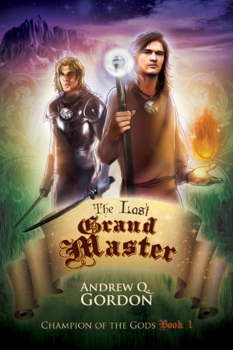 Book: The Last Grand Master (Champion of the Gods) by Andrew Q. Gordon