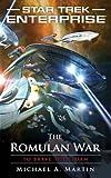 Star Trek: Enterprise: The Romulan War: To Brave the Storm (1451607156) by Martin, Michael A.