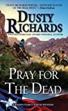 img - for Pray for the Dead (A Byrnes Family Ranch Novel) book / textbook / text book