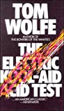 The Electric Kool-Aid Acid Test (0808501518) by Tom Wolfe