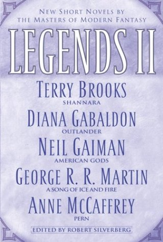Legends II: New Short Novels by the Masters of