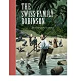 img - for [ THE SWISS FAMILY ROBINSON (UNABRIDGED CLASSICS (GO READER)) ] By Wyss, Johann David ( Author) 2006 [ Hardcover ] book / textbook / text book