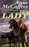 The Lady (0345356748) by Anne McCaffrey