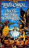 Alices Adventures in Wonderland [ALICES ADV IN WONDERLAND] [Mass Market Paperback]