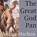 The Great God Pan Audiobook by Arthur Machen Narrated by Shea Taylor