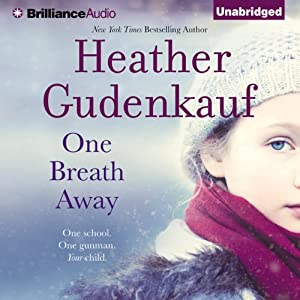 One Breath Away | [Heather Gudenkauf]