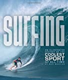 Surfing: An Illustrated History of the Coolest Sport of All Time (0760344515) by Marcus, Ben