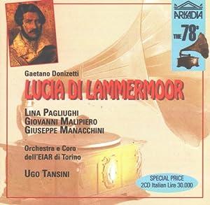 Lucia Di Lammermoor-Complete Opera