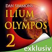 Ilium & Olympos 2 | Dan Simmons