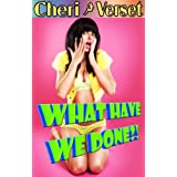 What Have We Done (Taboo Club Universe) ~ Cheri Verset