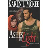 Ashes and Light ~ Karen L. McKee
