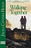 Walking Together: Building a Marriage in a Fallen World (1576831868) by Heald, Cynthia