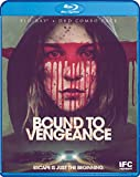Bound to Vengeance [Import]