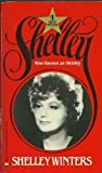 img - for Shelley Also Known As Shirley by Shelley Winters (1981-04-12) book / textbook / text book