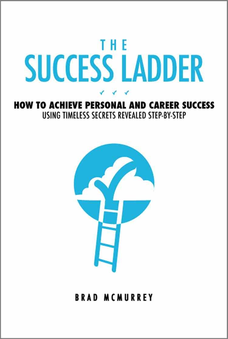 The success ladder your detailed blueprint for personal and career httpecxages amazon malvernweather Choice Image