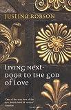 Living Next-Door to the God of Love