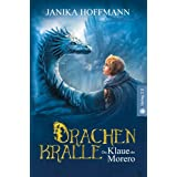 """Drachenkralle: Die Klaue des Morerovon """"Janika Hoffmann"""""""