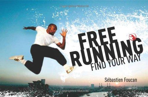 Freerunning: Find Your Way