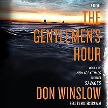 The Gentlemen's Hour: A Novel   Livre audio Auteur(s) : Don Winslow Narrateur(s) : Holter Graham