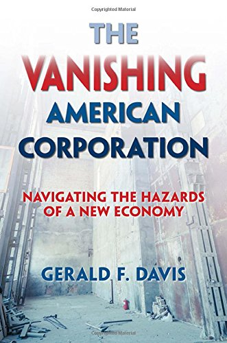 the-vanishing-american-corporation-navigating-the-hazards-of-a-new-economy