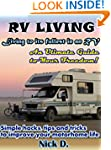 RV Living: Living to its fullest in a...