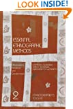 Essential Ethnographic Methods: Observations, Interviews, and Questionnaires (Ethnographer's Toolkit)