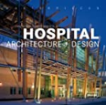 Masterpieces: Hospital Architecture +...