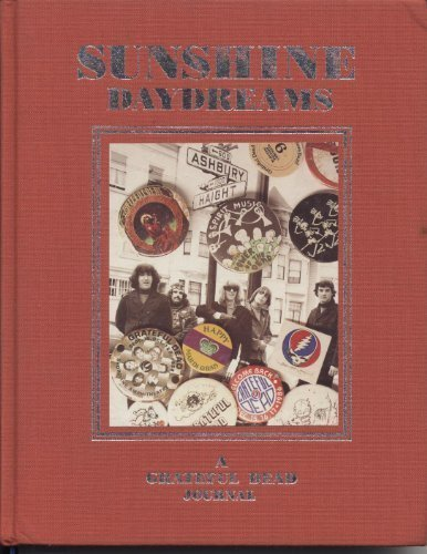 Sunshine Daydreams: A Grateful Dead Journal