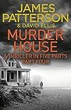 Murder House: Part Four