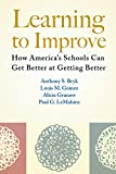 img - for Learning to Improve: How America's Schools Can Get Better at Getting Better book / textbook / text book