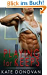 Playing for Keeps (A Play Makers Book)