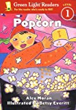 img - for Popcorn (Green Light Readers Level 1) book / textbook / text book